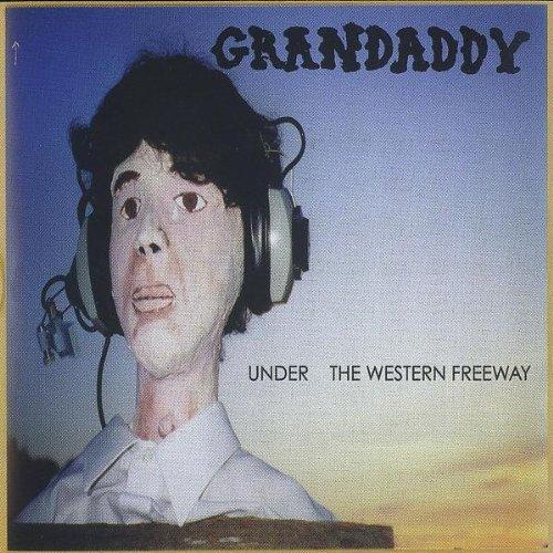 Grandaddy - Under the western freeway