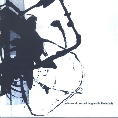 Underworld - Second toughest in the infants