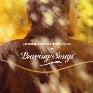 Aström , Kristofer & Hidden Truck - Leaving Songs