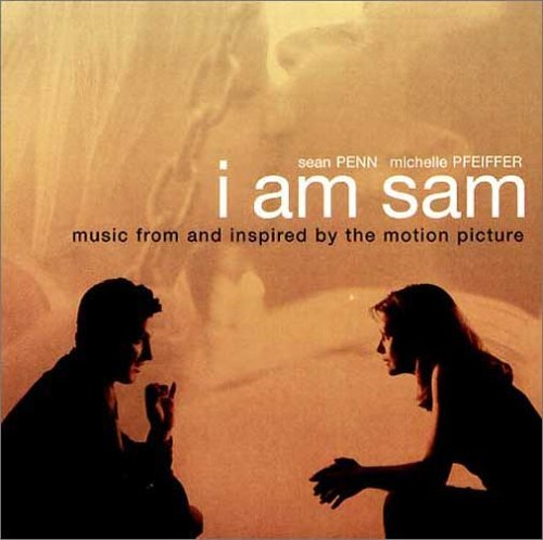 Soundtrack - I am Sam