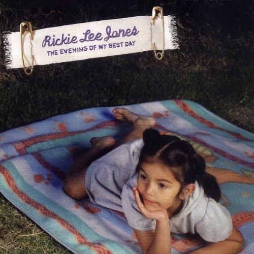 Jones , Rickie Lee - The evening of my best day