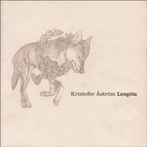 Aström , Kristofer - Loupita