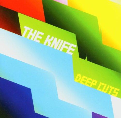 Knife , The - Deep Cuts (Januar 2005) (inkl. DVD)