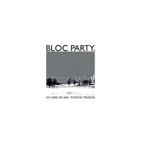 Bloc Party - So Here We Are (Maxi)