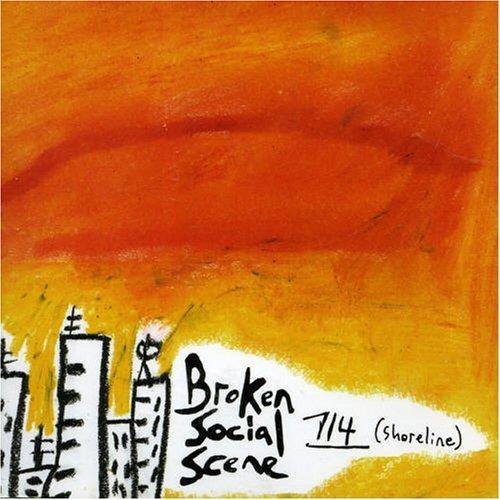 Broken Social Scene - 7/4 (Shoreline) (Maxi)