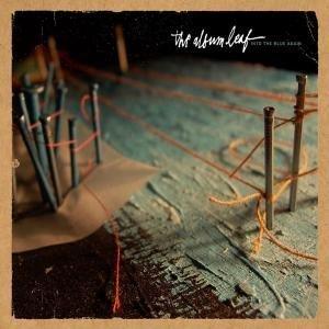 Album Leaf , The - Into the blue again