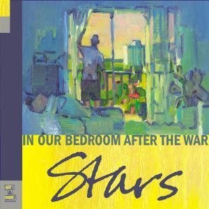 Stars - In Our Bedroom, After The War (Limited DigiPak)