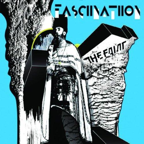 Faint , The - Fasciinatiion