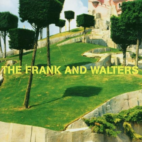 Frank and Walters , The - Best of