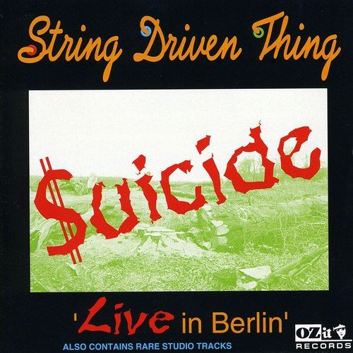 String Driven Thing - Suicide - Live in Berlin