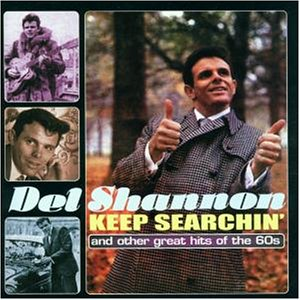 Shannon , Del - Keep Searchin+Other Great Hit