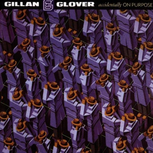 Gillan , Ian And Glover , Roger - Accidentally On Purpose (Remastered) (Collector's Edition)