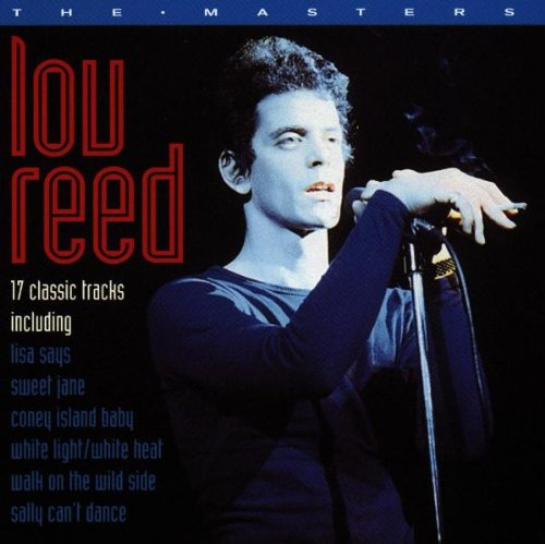 Reed , Lou - The Masters - 17 Classic Tracks