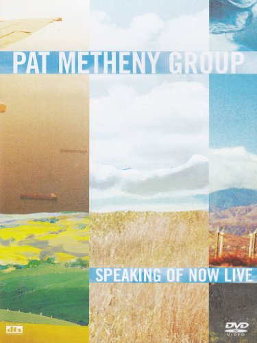 Metheny , Pat - Speaking of now live