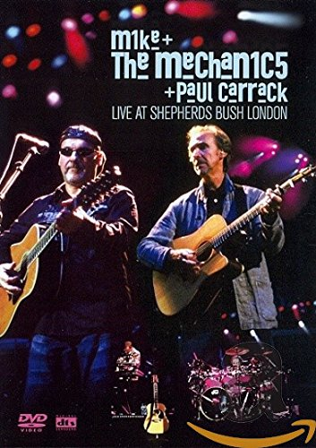 Mike & The Mechanics & Carrack , Paul - Live At Shepherds Bush London