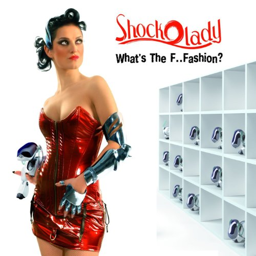 Shockolady - What s the F..Fasion