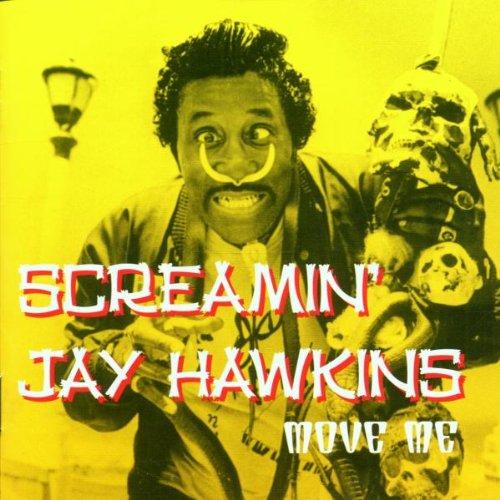Screamin' Jay Hawkins - Move Me