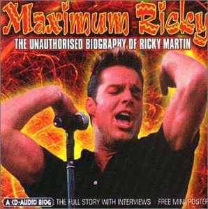 Martin ,  Ricky - Maximum Ricky (The Full Story With Interviews + Free Mini-Poster)