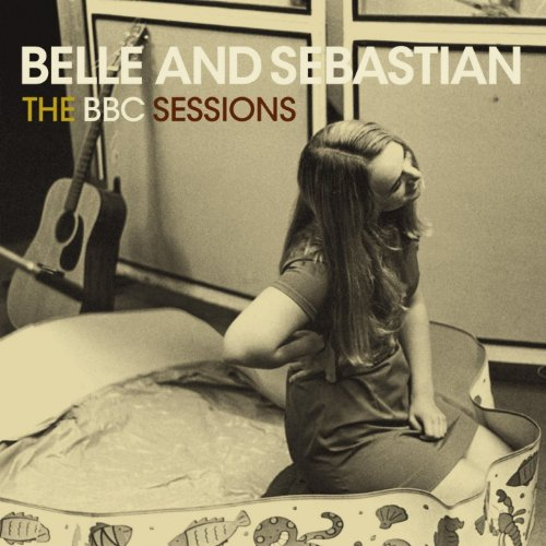 Belle And Sebastian - The BBC Sessions (  Live In Belfast 2001) (Special Edition)