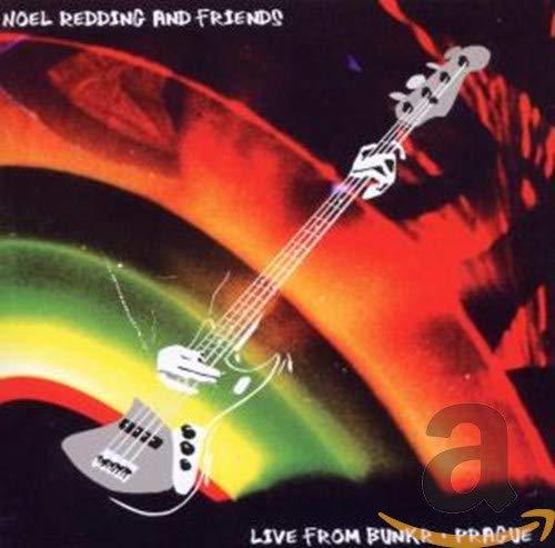 Redding , Noel and Friends - Live from Bunker - Prague