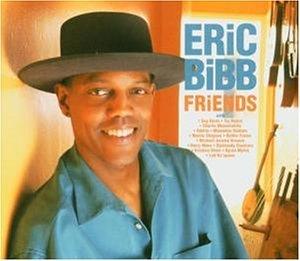 Bibb , Eric - Friends