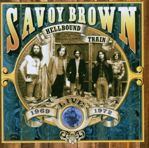 Savoy Brown - Hellbound Train - Live 1969 - 1972