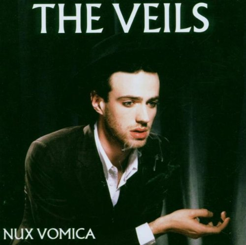 Veils , The - Nux vomica