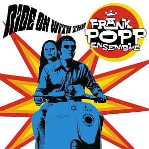 Frank Popp Ensemble - Ride on with the..