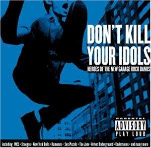Sampler - Don't  Kill Your Idols