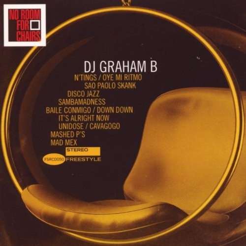 DJ Graham B - No Room For Chairs