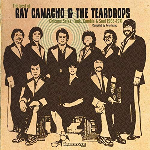 Camacho , Ray & The Teardrops - The Best Of