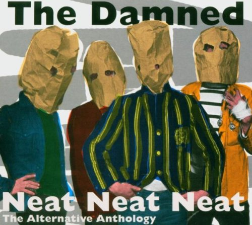 Damned , The - Neat Neat Neat - The Alternative Anthology