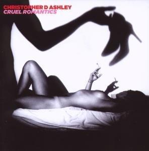 Ashley , Christopher - Cruel Romantics