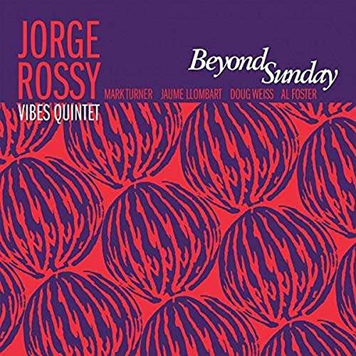 Rossy , Jorge - Beyond Sunday