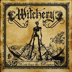 Witchery - Don't fear the reapers