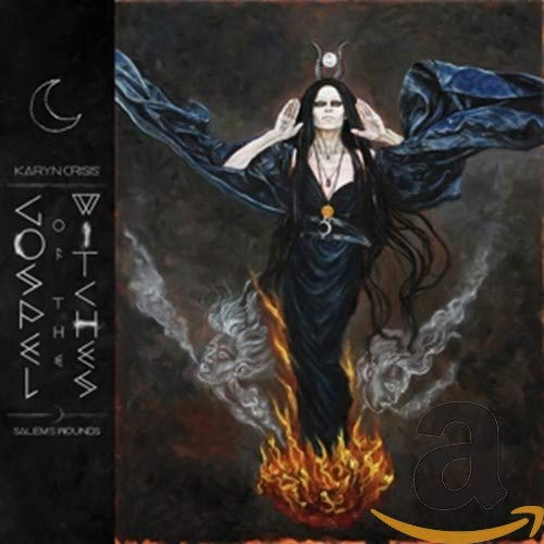 Karyn Crisis' Gospel Of The Witches - Salem's Wounds (Limited DigiPak Edition)