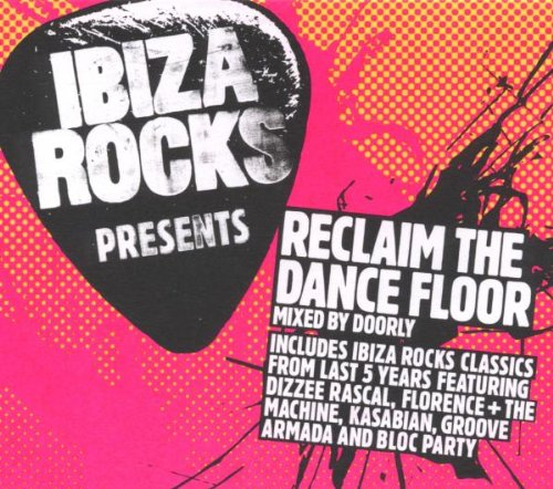 Sampler - Ibiza Rocks presents Reclaim The Dance Floor
