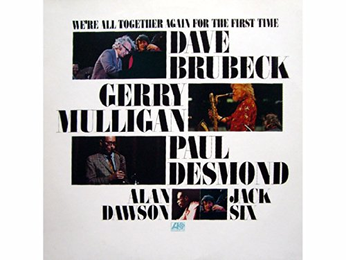 Brubeck , Dave - We're All Together Again For The First Time (Vinyl)