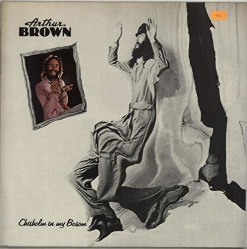 Brown , Arthur - Chisholm In My Bosom (Vinyl)