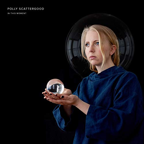 Scattergood , Polly - In This Moment