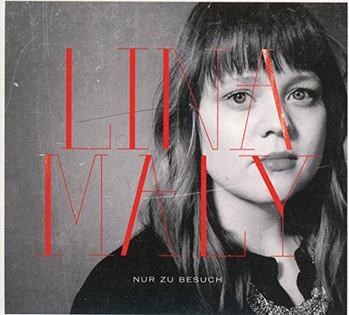 Lina Maly - Nur zu Besuch