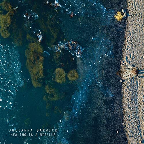 Barwick , Julianna - Healing Is A Miracle