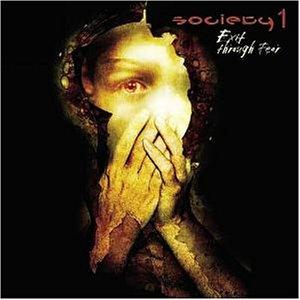 Society 1 - Exit through fear