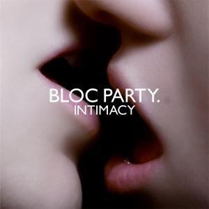 Bloc Party - Intimacy (Limited Bonus Tracks Edition)