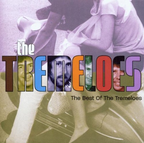 Tremeloes , The - The Best Of The Tremeloes