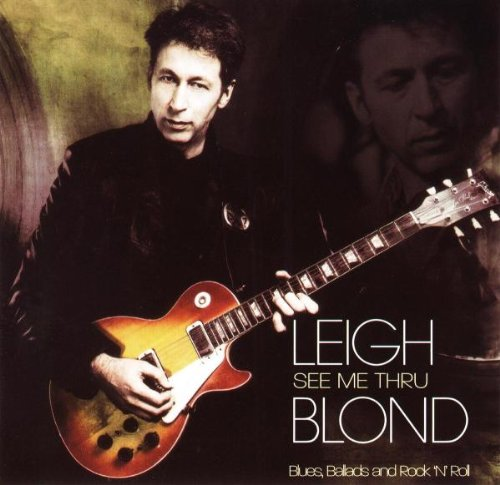 Leigh Blond - See Me Through (Blues, Ballads