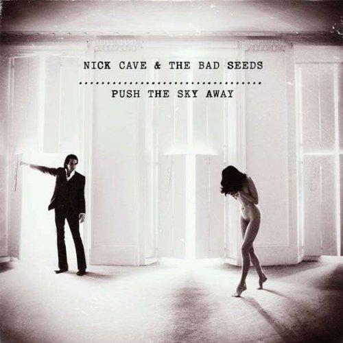 Cave , Nick - Push the Sky Away