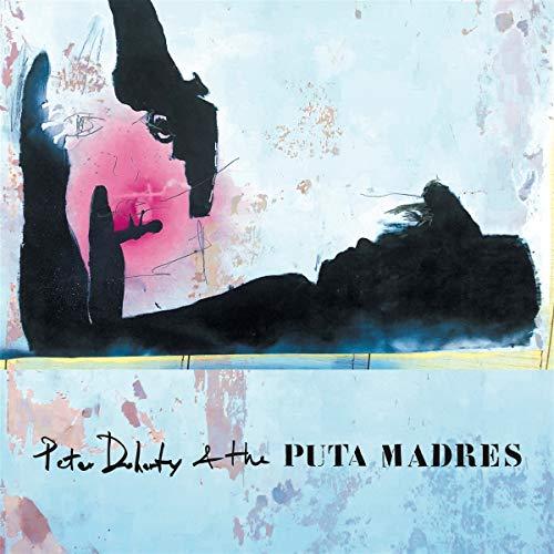 Doherty , Peter & The Puta Madres - o. Titel (Vinyl)