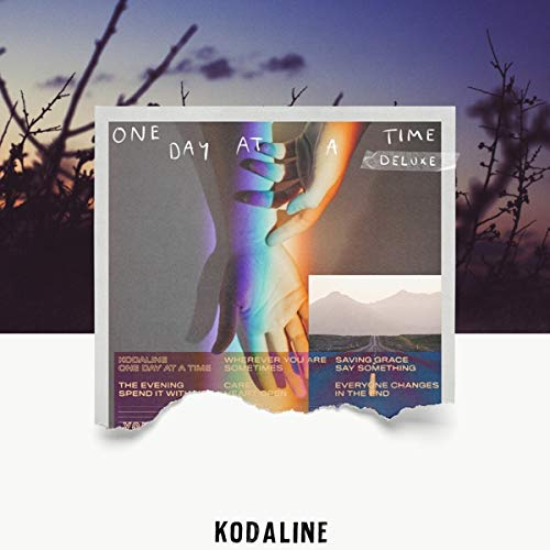 Kodaline - One Day at a Time (Deluxe Edition)