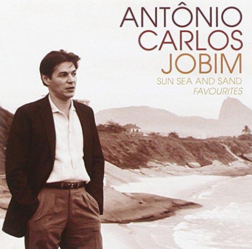 Jobim , Antonio Carlos - Sun Sea And Sand - Favourites